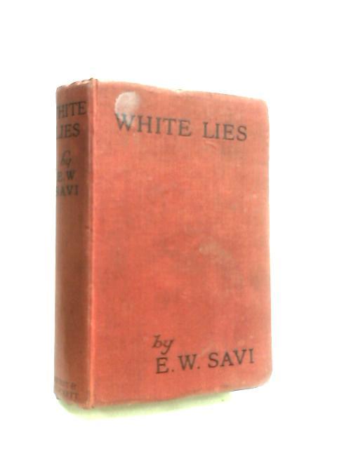White Lies by Winifred, E. W.