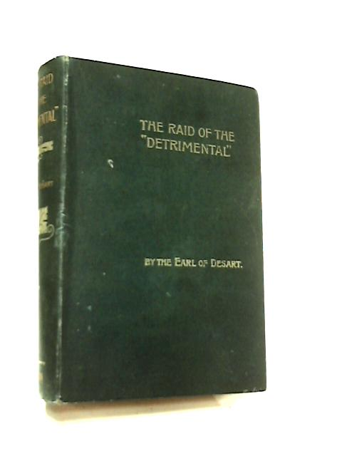 """The Raid of the """"Detrimental by The Earl of Desart"""
