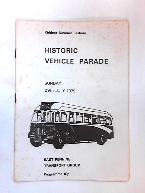Historic Vehicle Parade: Sunday 29th July 1979 by Various