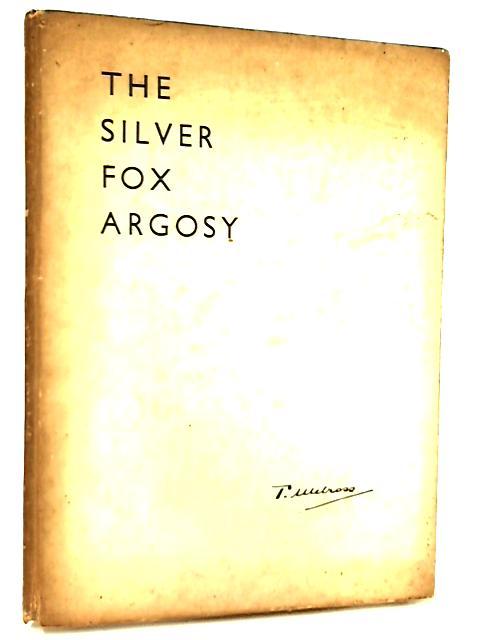 The Silver Fox Argosy by T. Melcross