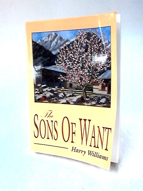The Sons of Want by Williams, Harry