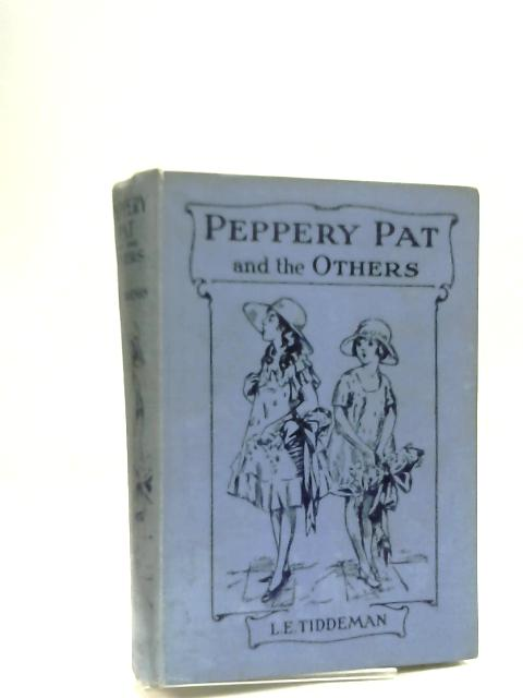 Peppery Pat And The Others by Tiddeman, L. E.