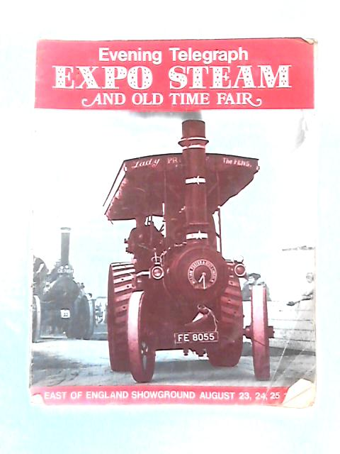 Evening Telegraph Expo Steam & Old Time Fair by Various