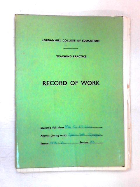 Jordanhill College of Education: Record of Work by NA