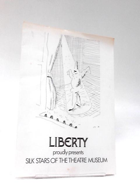 Liberty proudly Presents Silk Stars of the Theatre Museum by NA