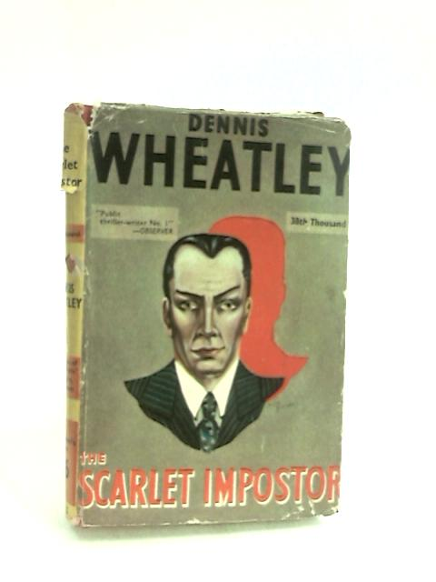 The Scarlet Imposter by Wheatley, Dennis