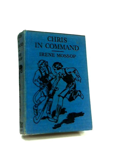 Chris in Command by Irene Mossop