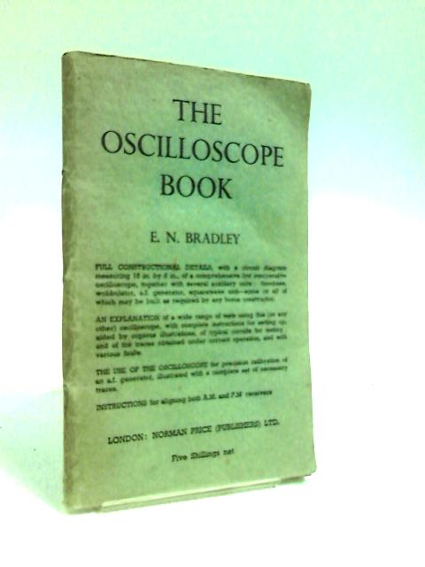 Oscilloscope Book by Bradley, E. N.