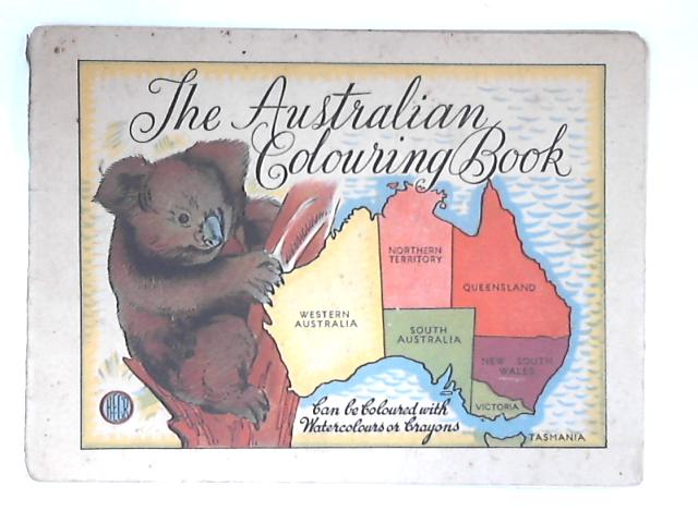 The Australian Colouring Book by Anon