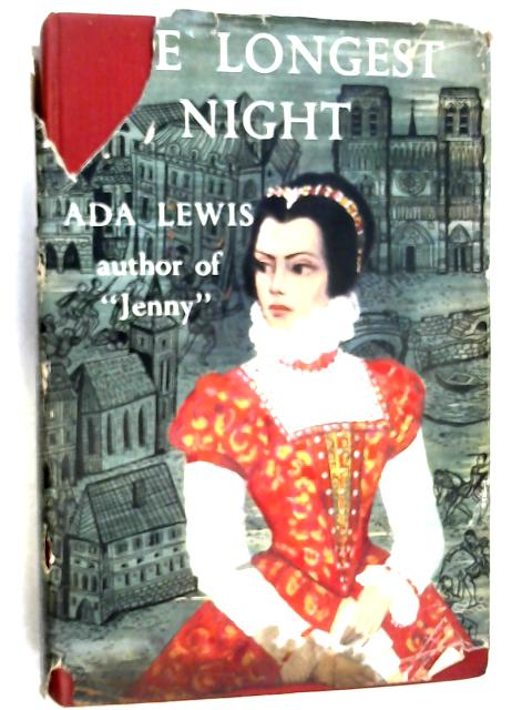 The Longest Night by Lewis, Ada