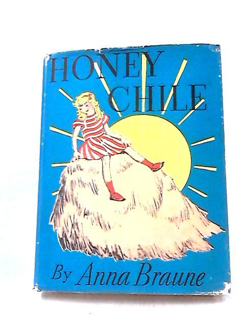Honey Chile by Braune, Anna