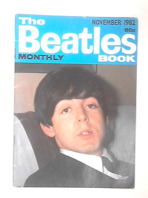 The Beatles Book Monthly - November 1982 by Johnny Dean