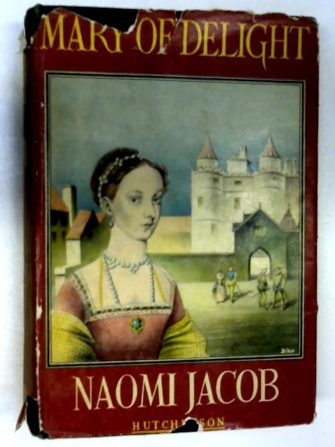 Mary of Delight by Naomi Jacob