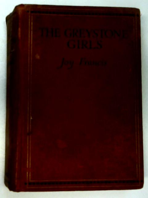 The Greystone Girls by Joy Francis