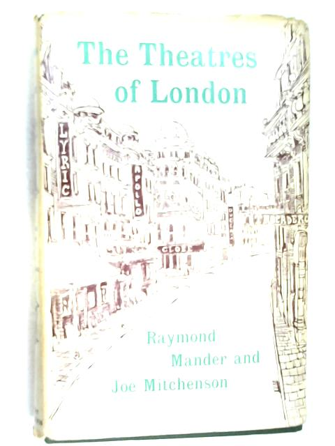 The Theatres of London by Mander, Mitchenson