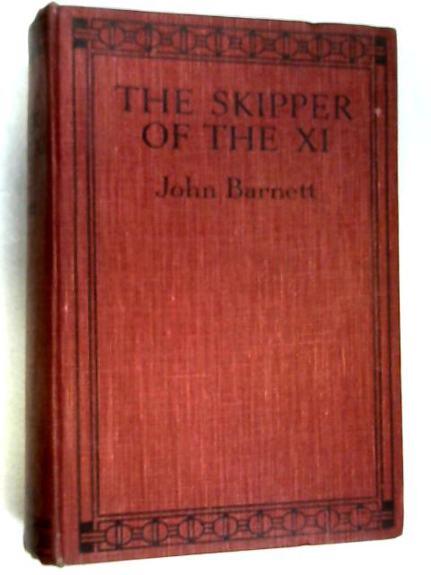 The Skipper of the XI by John Barnett