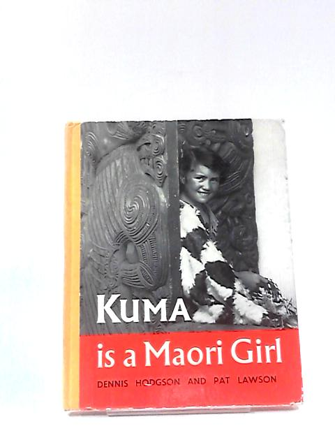 Kuma is a Maori Girl by Pat Lawson
