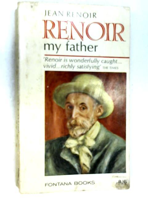 Renoir, My Father (Fontana Books) by Renoir, Jean