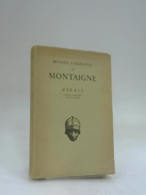 Essais. Livre premier. Chapitres XXVI à LVII by Montaigne
