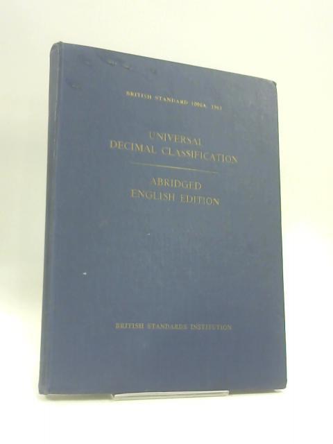 Universal Decimal Classification: B.S. 1000A: 1961 (F.I.D. No. 289) by B.S.I.