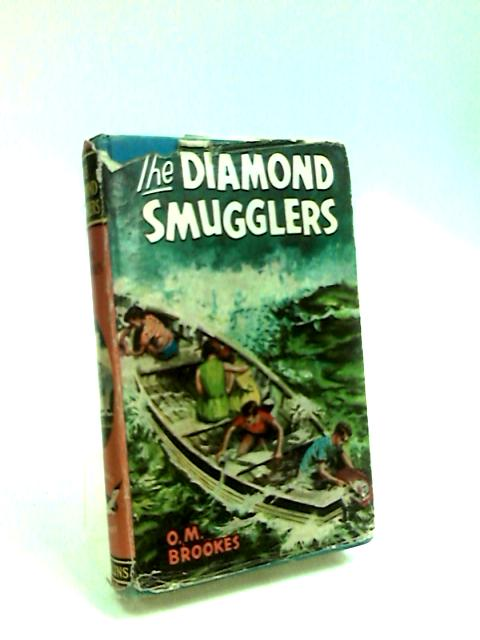 The Diamond Smugglers (Seagull library) by Brookes, Olive Mary