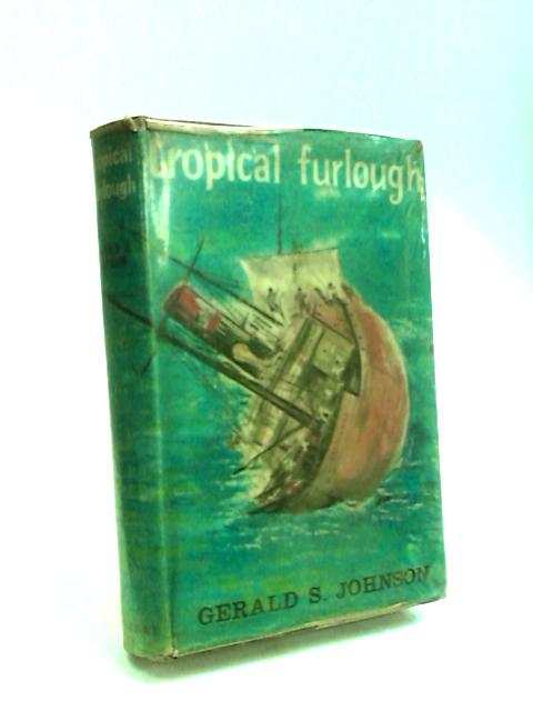 Tropical Furlough by Johnson, Gerald Stephen