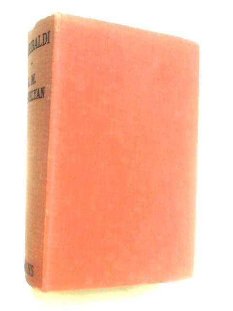 Garibaldi's Defence of the Roman Republic: 1848-9 by Trevelyan, George Macaulay.