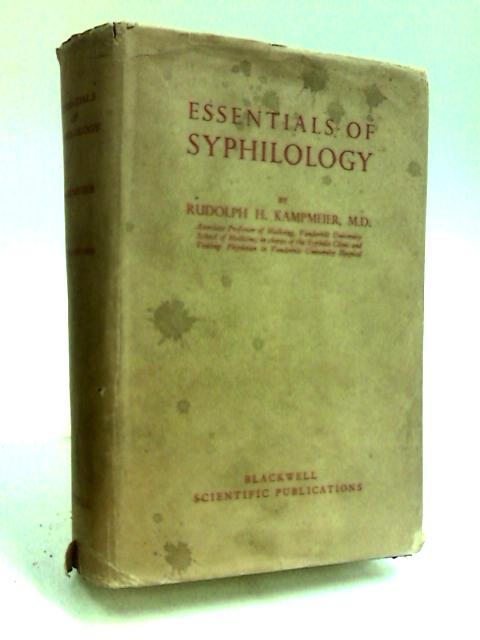 Essentials of Syphilology by Kampmeier, Rudolph Herman.