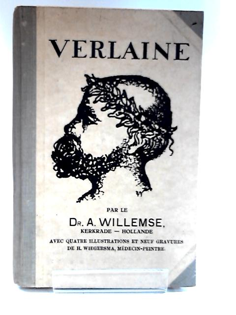 Paul Verlaine. Vu Par Un Medecin French edition with some associated ephemera by Dr A Willemse