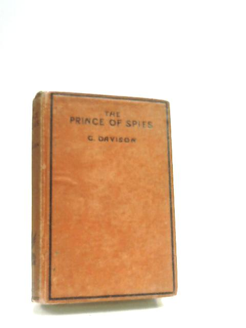 The Prince Of Spies by Davison, G.
