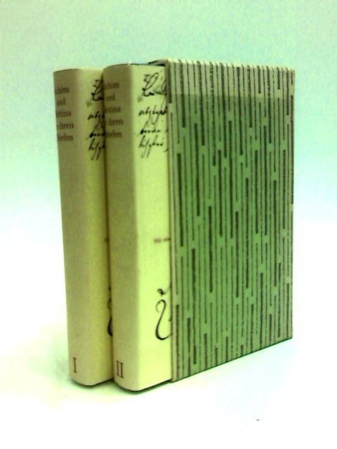 Achim und Bettina in Ihren Briefen (2 Band in Slipcase) by Brentano, Achim and Bettina