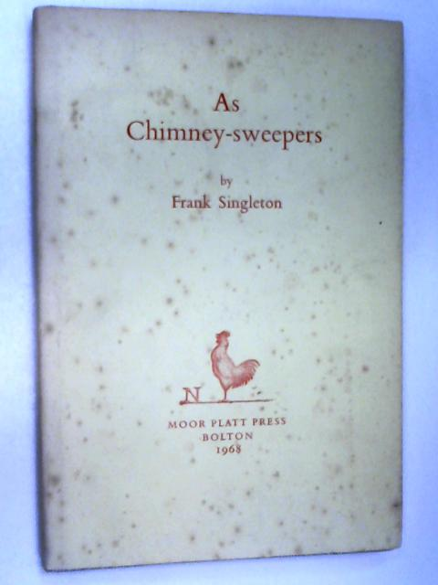 As Chimney-Sweepers by Singleton, Frank