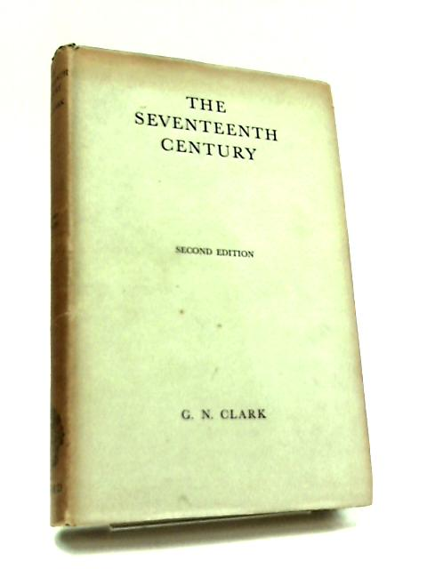 The Seventeenth Century by Sir G. N. Clark
