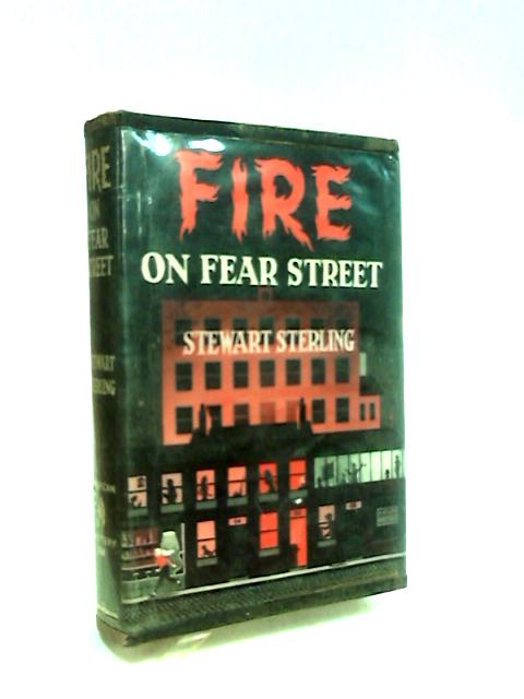 Fire on Fear Street: A Marshall Pedley mystery (Bloodhound mysteries-no.268) by Sterling, Stewart