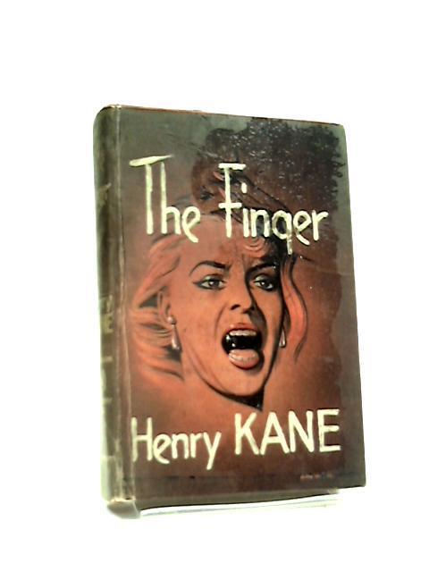 The Finger by Henry Kane