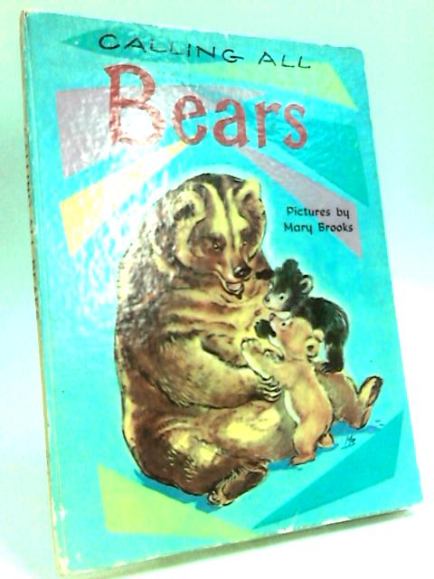 Calling all Bears by Edwards, Lilias.
