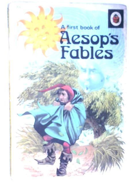 A First Book of Aesop's Fables by Marie Stuart (retold by)