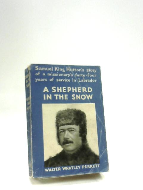 A Shepherd in the Snow by Hutton, S. King