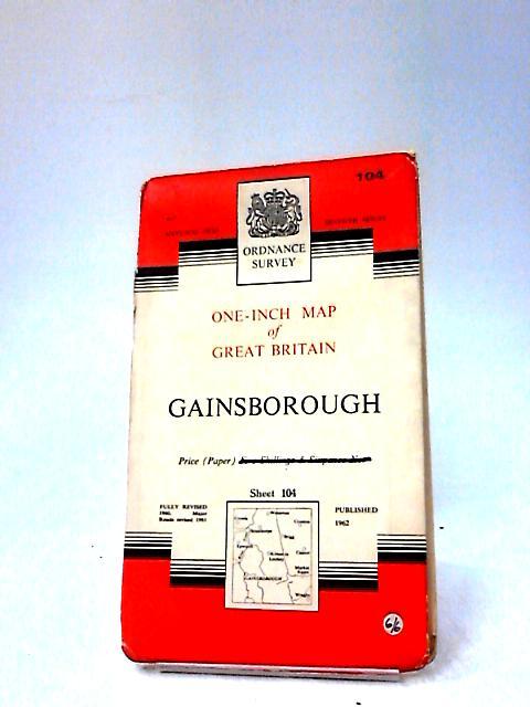 Ordnance Survey One-Inch Map Of Gainsborough by Ordnance Survey