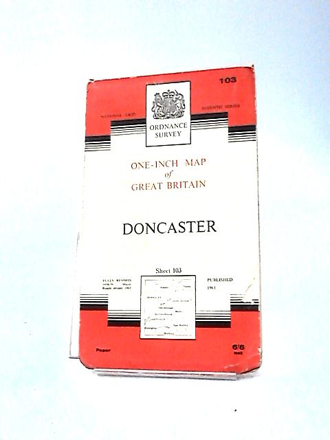 Doncaster. One-inch Map Sheet 103 by Ordnance Survey
