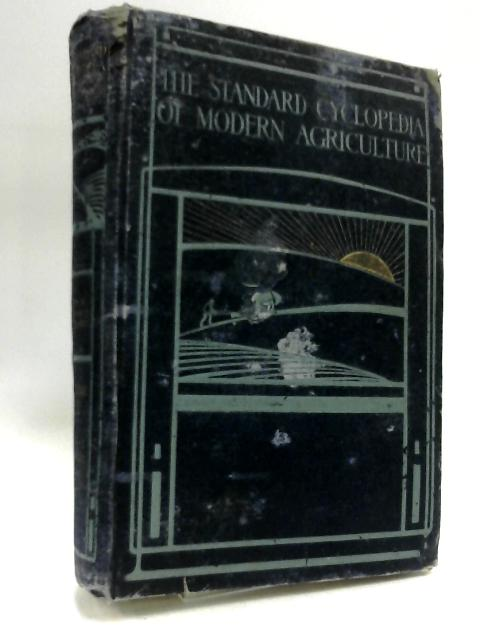 The Standard Cyclopedia of Modern Agriculture and Rural Economy. Vol 12 Tri-Z by Wright, R.