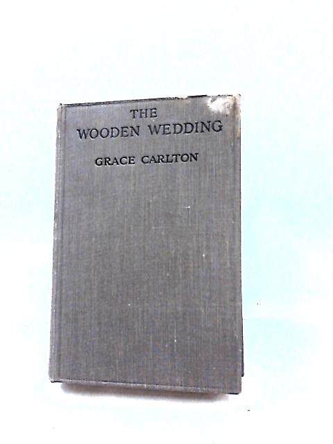 The Wooden Wedding by Grace Carlton