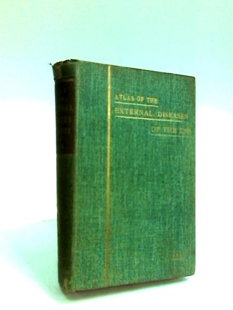 Atlas of External Diseases of the Eye for Physicians and Students, by Greeff, R.