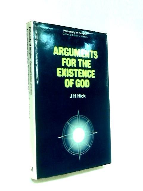 Arguments for the Existence of God by Hick, J.