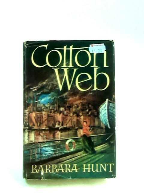 Cotton Web by Hunt, Barbara