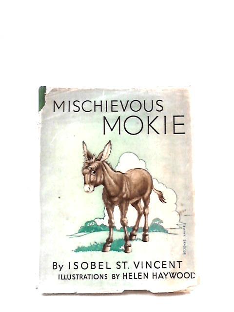 Mischievous Mokie by St. Vincent, Isobel