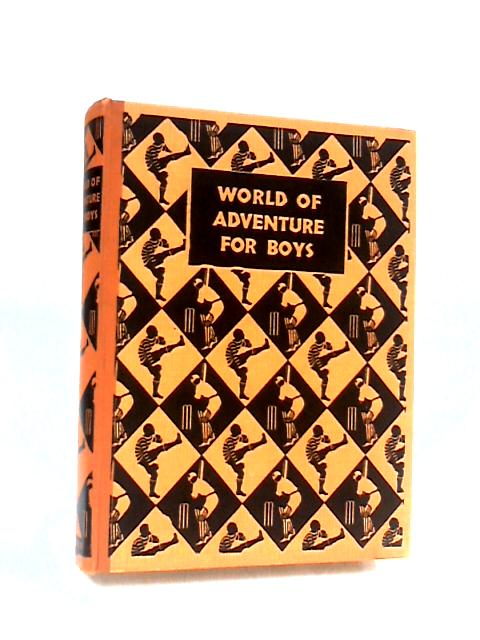 World of Adventure for Boys by Various