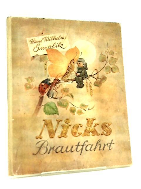 Nicks Brautfahrt by H. Smolik