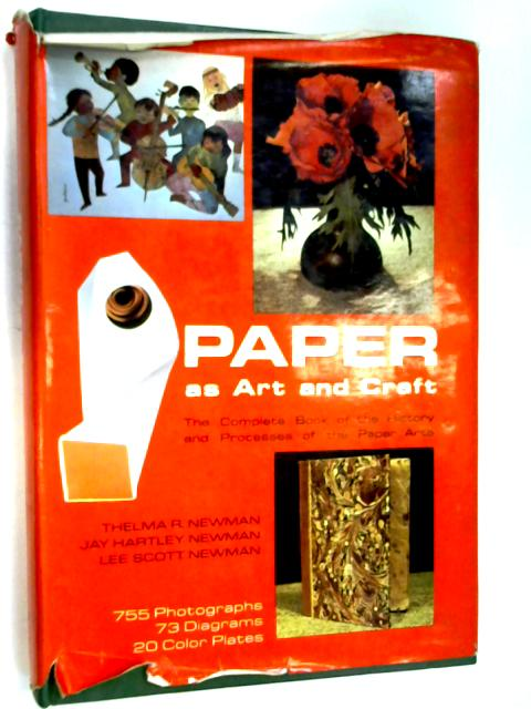 Paper as Art and Craft by The Newmans