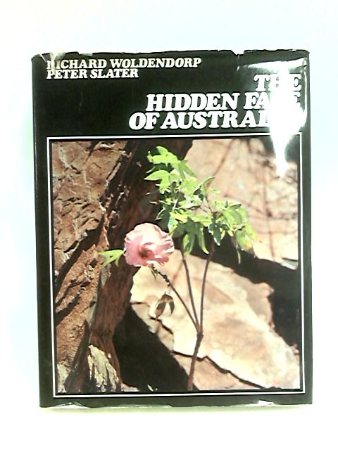 Hidden Face of Australia by Woldendorp, R.